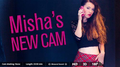 Misha's New Cam – VirtualRealPorn