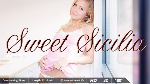 Sweet Sicilia – VirtualRealPorn