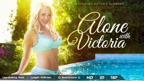 Alone with Victoria – VirtualRealPorn