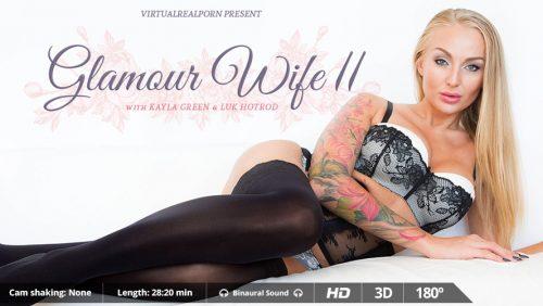 Glamour Wife II – VirtualRealPorn